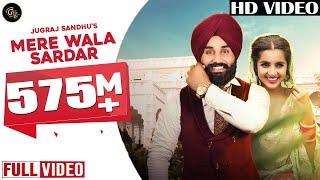 Download Mere Wala Sardar (Full Song)  | Jugraj Sandhu | Latest Punjabi Song | New Punjabi Songs 2018 Mp3 and Videos