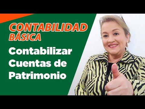 16. Contabilización con Cuentas de Patrimonio y Ejemplo : ElsaMaraContable