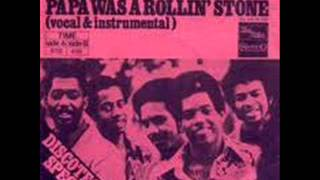 THE TEMPTATIONS - PAPA WAS A ROLLIN STONE (VERSION 1 & 2)