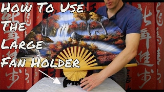 How To Use The Large Fan Holder For Table Display Fans And Oriental Wall Fans And Asian Wall Fans