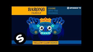 Coone - Into The Madness (Yellow Claw Remix) [Available February 16]