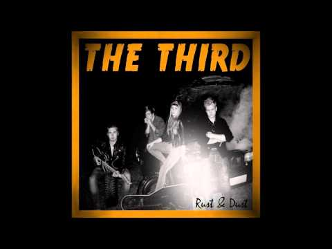 THE THIRD - RUST & DUST (FULL ALBUM)