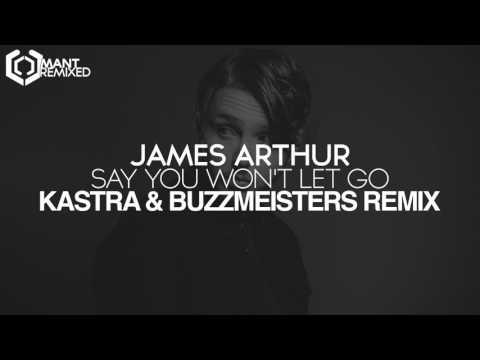 James Arthur - Say You Won't Let Go...