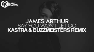 James Arthur - Say You Won