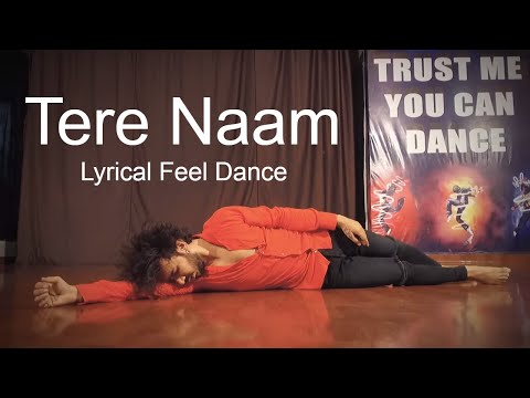 Tere Naam Dance Performance  Lyrical Feel   Vicky Patel Choreography
