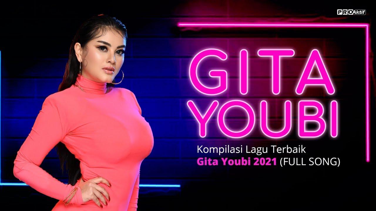 Gita Youbi - Kompilasi Lagu Terbaik Gita Youbi 2021 (FULL SONG)