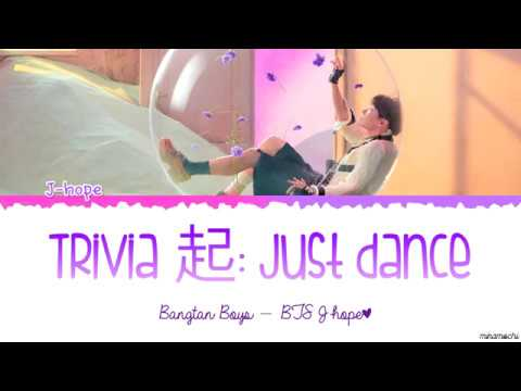 BTS J-HOPE 'Trivia 起 : Just Dance' Lyrics [Color Coded Han_Rom_Eng]