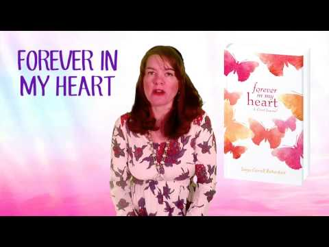 """Forever In My Heart"" A Grief Journal by Tanya Carroll Richardson"