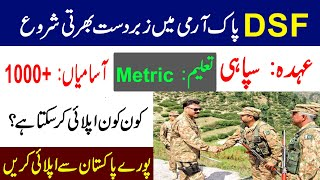 Pak Army DSF New Jobs In 2020-21, Army DSF Jobs Apply For All Pakistan    DSF