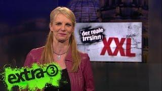 Extra 3 Spezial: Der reale Irrsinn XXL vom 17.02.2016