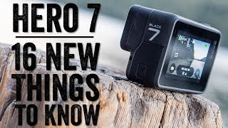 GoPro Hero 7 Black Review: 16 THINGS TO KNOW