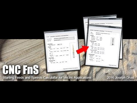 CNC FnS v1 0 - Starting Feed and Speed calculator for Vectric Applications