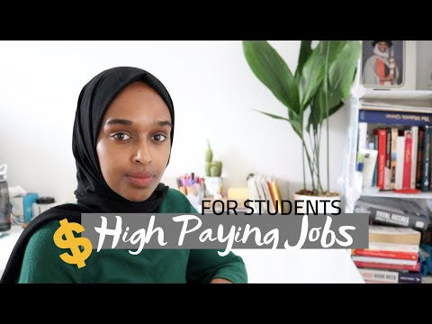 HIGH PAYING JOBS For University & College Students 2019