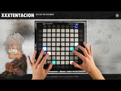 XXXTENTACION - Jocelyn Flores Launchpad cover (Instrumental) #RIPX