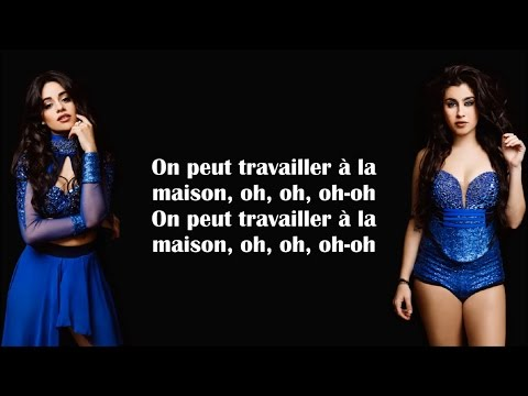 Fifth Harmony ~ Work From Home ~ Traduction Française