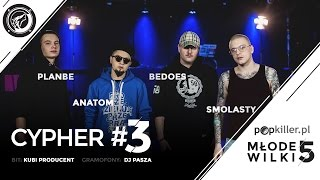 PlanBe, Anatom, Bedoes, Smolasty - Popkiller Młode Wilki 5 - Cypher #3 (prod. Kubi Producent)