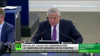 Bruselas califica de conspiración las acusaciones de Hungría