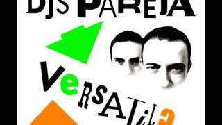 Djs Pareja - Versatil? (Full Album) 2004