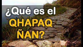 Origen del Qhapaq Ñan - El Camino Espiritual de los Andes