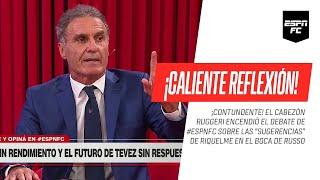 ¡CONTUNDENTE! #Ruggeri se calentó opinando sobre las decisiones de #Russo ¿y #Riquelme? en #Boca