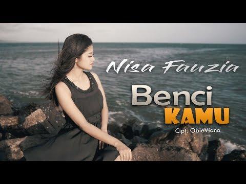 Download Nisa Fauzia - Benci Kamu  Mp4 baru