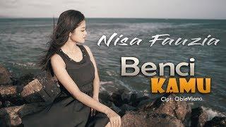 Nisa Fauzia - Benci Kamu
