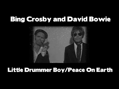 David Bowie and Bing Cros  Peace On EarthLittle Drummer Boy