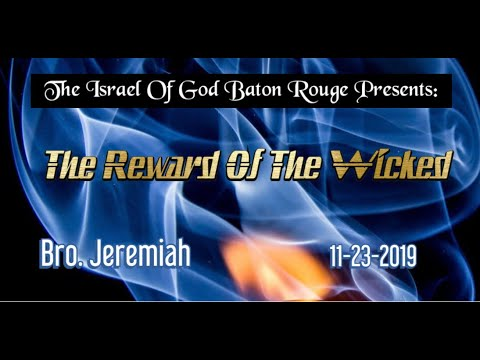 "IOG Baton Rouge - ""The Reward of The Wicked"""