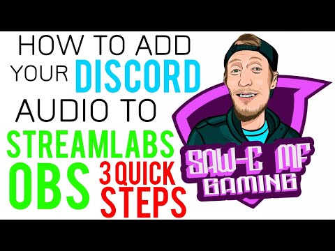 How To Add Your Discord Audio To Streamlabs OBS