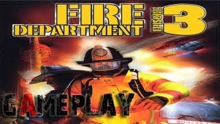 Fire Department 3 Gameplay (PC/HD)