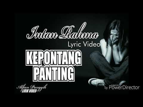 Kepontang panting - Intan Rahma Video lirik Cover