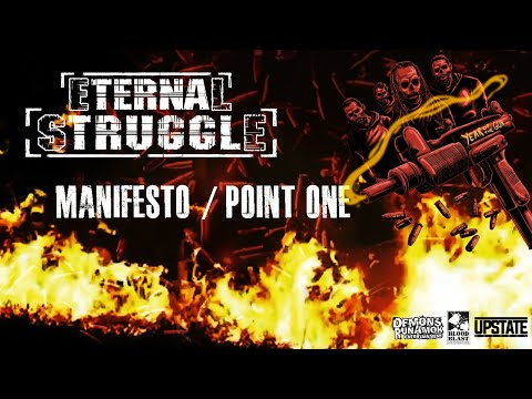 """Eternal Struggle - """"Manifesto/Point One"""" (Official Video)"""