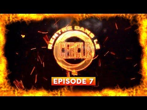 Rentre dans le Cercle - Episode 7 (Sadek, Busta Flex, Davodka, Veazy...) I Daymolition