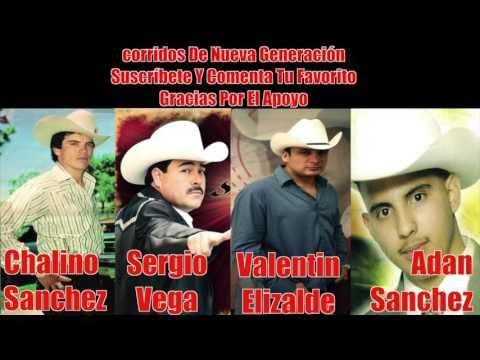 Sergio Vega, Chalino Sanchez, Adan Sanchez Y Valentin Elizalde... [Corridos  Y Canciones Mix 2017]