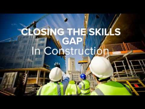 Closing The Skills Gap In The Construction Industry