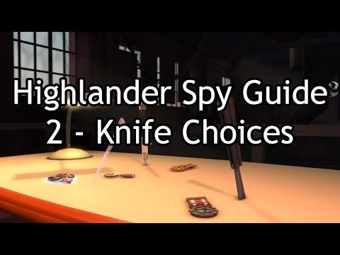 Highlander Spy Guide 2 - Knife Choices