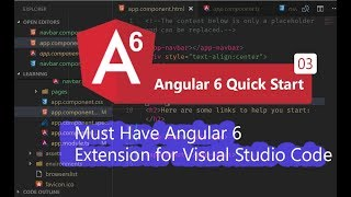 03 - Must Have Angular 6 Extension for Visual Studio Code