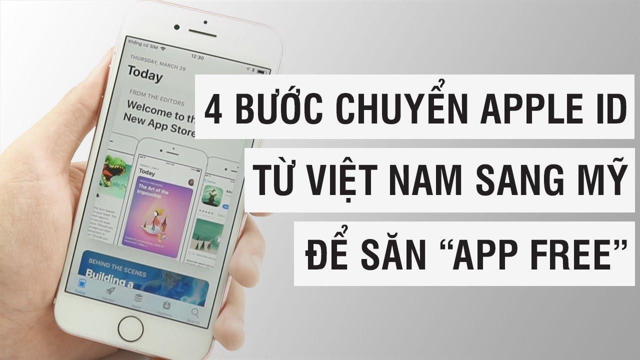 4 bước chuyển sang Apple ID Mỹ để săn APP FREE | Điện Thoại Vui