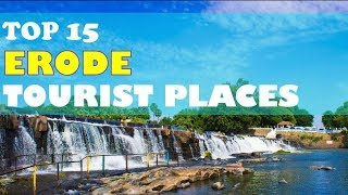 """ERODE"" Top 15 Tourist Places 