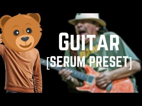 Sick Guitar || Serum Preset || Free Download