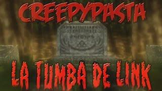 creepypasta la tumba de link parte 2 3