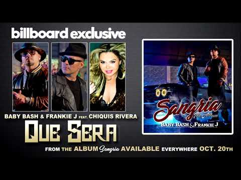 Billboard Exclusive: Baby Bash & Frankie J Feat. Chiquis Rivera - Que Sera (Is This Love)