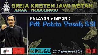 Ibadah Minggu pagi tanggal 5 September 2021 GKJW Probolinggo