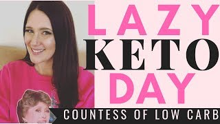Lazy Keto What I Eat In A Day ⭐ LCHF Eating Easy Keto