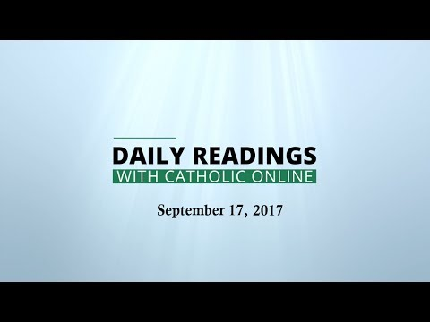 Daily Reading for Sunday, September 17th, 2017 HD