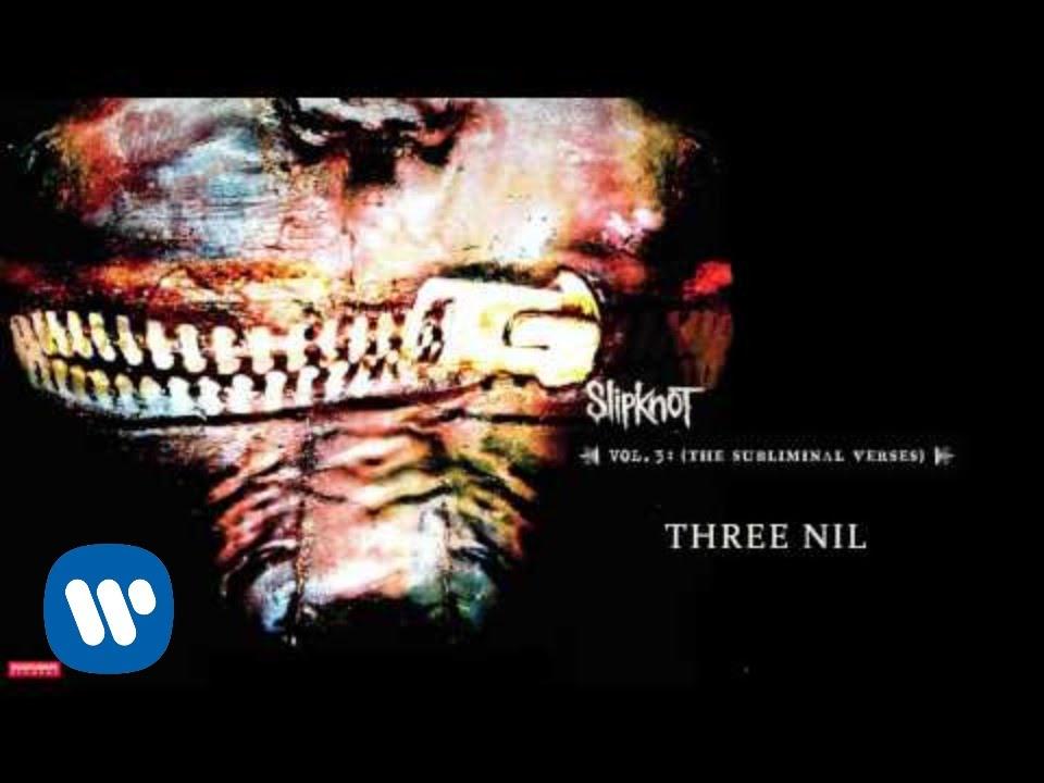 slipknot-three-nil-audio-slipknot