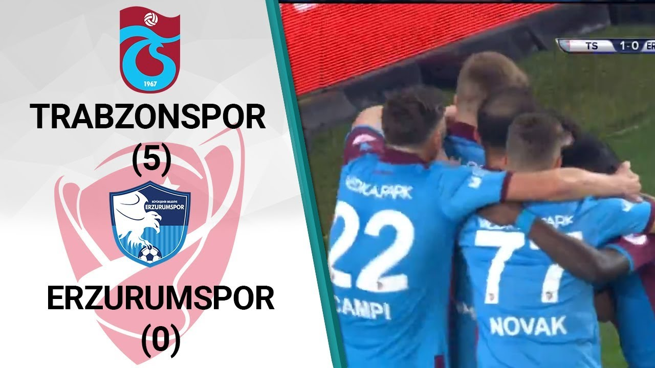 Trabzonspor 5 - 0 Erzurumspor MAÇ ÖZETİ (Ziraat Türkiye Kupası Çeyrek Final İlk Maçı)
