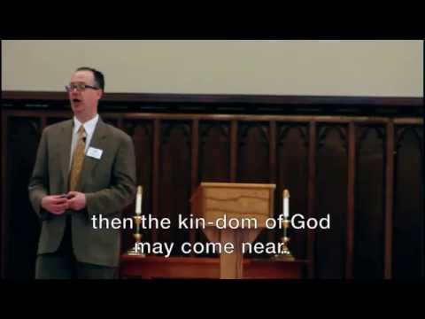 The Kin-dom of God May Come Near