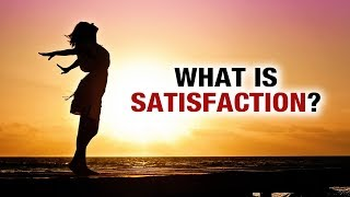 What is Satisfaction? -Yog Shakti- Shelly Khera