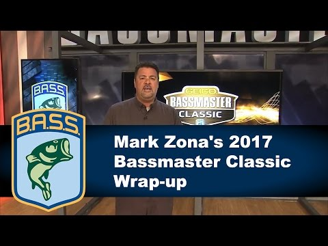 Mark Zona's Bassmaster Classic Wrap-up